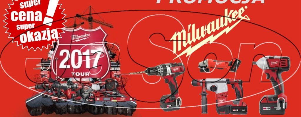 Promocja narzędzi Milwaukee